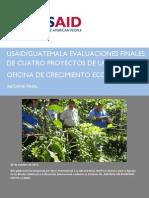 Evaluaciones Finales de Cuatro Proyectos de La Oficina de Crecimiento Económico USAID Guatemala