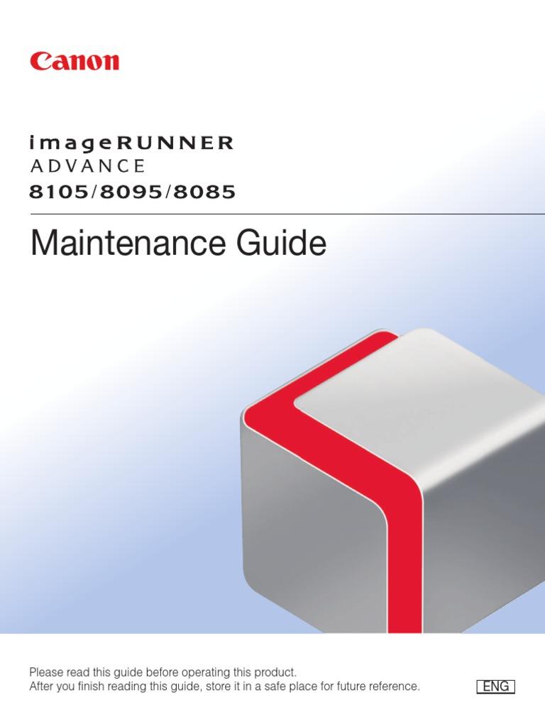 Canon iR Adv 8105 Maintenance Guide | Image Scanner | Cartridge (Firearms)
