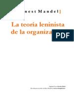 16335197 Mandel E La Teoria Leninista de La Organizacion 1970