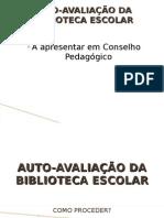 AUTO-AVALIAÇÃO DA BIBLIOTECA ESCOLAR - 4ª sessão