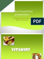 vitaminspresentationnew-120730080430-phpapp01