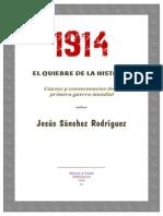 1914 El Quiebre de La Historia Causas y Consecuencias de La Primera Guerra Mundial