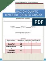 5° GRADO, EXAMEN QUINTO BIMESTRE.