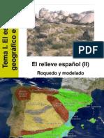 3. El Relieve Español (II). Roquedo y Modelado