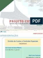 Sistema de Custos Do Estado Do Rio Grande Do Sul