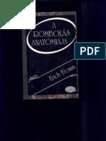 Erich Fromm - A Rombolás Anatómiája