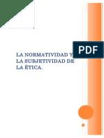 La Normatividad y La Subjetividad de La Ética