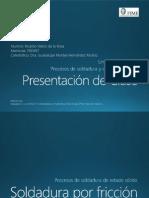 Presentación de Clase - Soldadura Por Fricción
