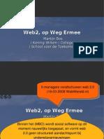 web2 op weg ermee