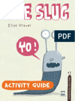 The Slug by Elise Gravel Teacher's Guide
