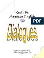 Real Life American English Dialogues