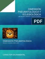 Dimensión Pneumatológica y Eclesiológica