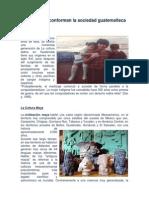 Grupos Que Conforman La Sociedad Guatemalteca