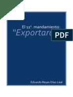 El 11vo Mandamiento, EXPORTARÁS - Reyes