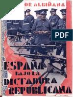 ALBIÑANA - España Bajo La Dictadura Republicana