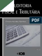 Auditória Fiscal e Tributária - Cleônimo Dos Santos (1ª Ed)