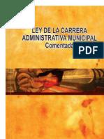 Ley de La Carrera Admtva. Municipal COMENTADA