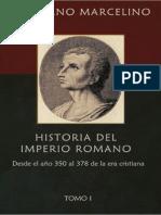 Ammiano Marcelino - Historia Del Imperio Romano Tomo I