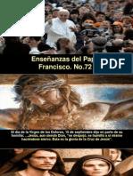Enseñanzas del Papa Francisco - Nº 72.pps