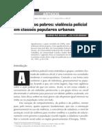 A Polícia Dos Pobres - Violência Policial Em Classes Populares Urbanas