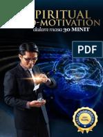 Kenali Spiritual Hypno-Motivation Dalam 30 Minit