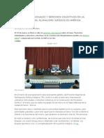 Derechos Individuales y Derechos Colectivos en La Construcción Del Pluralismo Jurídico en América Latina