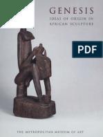 Genesis Ideas of Origin in African Sculpture