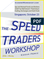 The Speed Traders Workshop, How Banks, Hedge and Mutual Funds and Brokers Battle Markets 'RIGGED' by Wall Street's 'Flash Boys', High-frequency Trading, Exchanges and Dark Pools