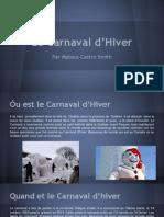 mon presentation de le carnaval au quebec