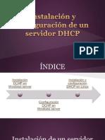 Instalación y Configuración de Un Servidor DHCP