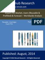 Worldwide – Insulin Pen Market Share & Forecast