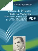 CRITICA DE NUESTRA HISTORIA MODERNA  - Gustavo a Mejia  Ricart
