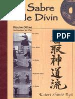 [Kenjutsu] Le Sabre Et Le Divin - Risuke Otake - Katori Shinto Ryu (Koryu Budo Bujutsu Samurai Iaido Kendo Aikido)
