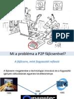 A P2P fájlcsere fejlődése és Szerzői Jog