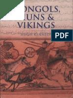 Mongols, Huns and Vikings. Nomads at War