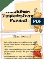 Kelebihan Pentaksiran Formal Dan Tak Formal