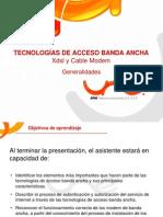 Tecnologias BA XDSL y CM