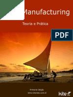 Lean Manufacturing Te or i a e Prati CA