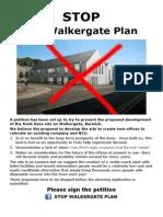 Stop Walkergate Plan Petition