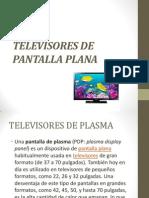 Televisores de Pantalla Plana