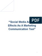 Social Media and Its Effects as a Marketing Communication Tool
