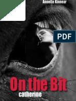 On the Bit. Catherine - Romantic Thriller