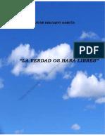 La Verdad Os Hará Libres Por Juan Delgado García