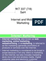 Internet MArketing and Mobile Marketing