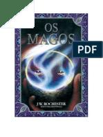 Os Magos (Psicografia Wera Krijanowskaia - Espírito J. W. Rochester)