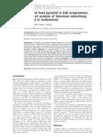 Distorción de La Pirámide Alimenticia en Programas Para Niños-Análisis Del Contenido de La Publicidad Televisiva Observada en Suiza