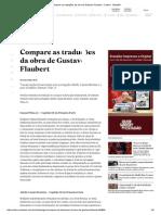 Compare as Traduções Da Obra de Gustave Flaubert - Cultura - Estadão