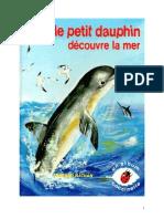 Père Castor Le Petit Dauphin Découvre La Mer