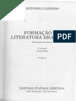 CANDIDO, Antonio. Formação Da Literatura Brasileira -MOmentos Decisivos