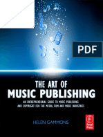The Art of Music Publishing an Entrepreneurial Guide to Publishing and Copyright for the Music, Film